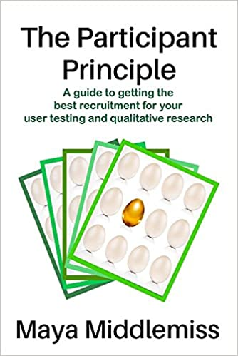 The Participant Principle; A guide to getting the best recruitment for your user testing and qualitative research